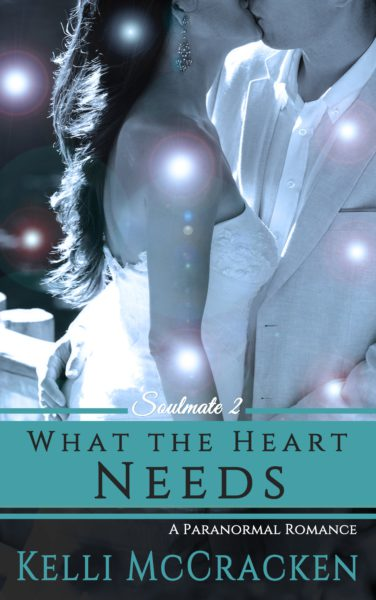 What the Heart Needs: Soulmate #2