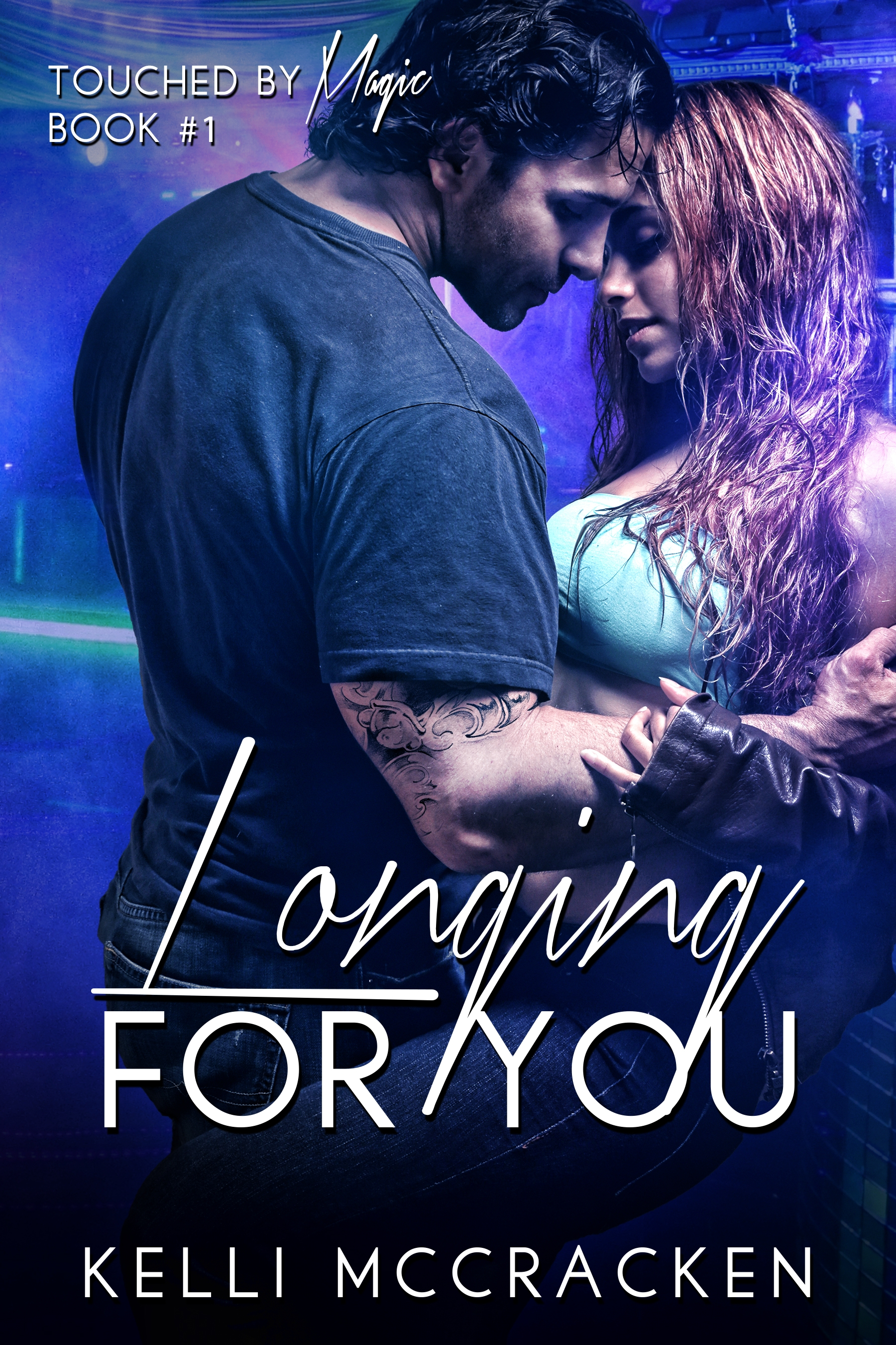 Longing for You (Touched by Magic #1)