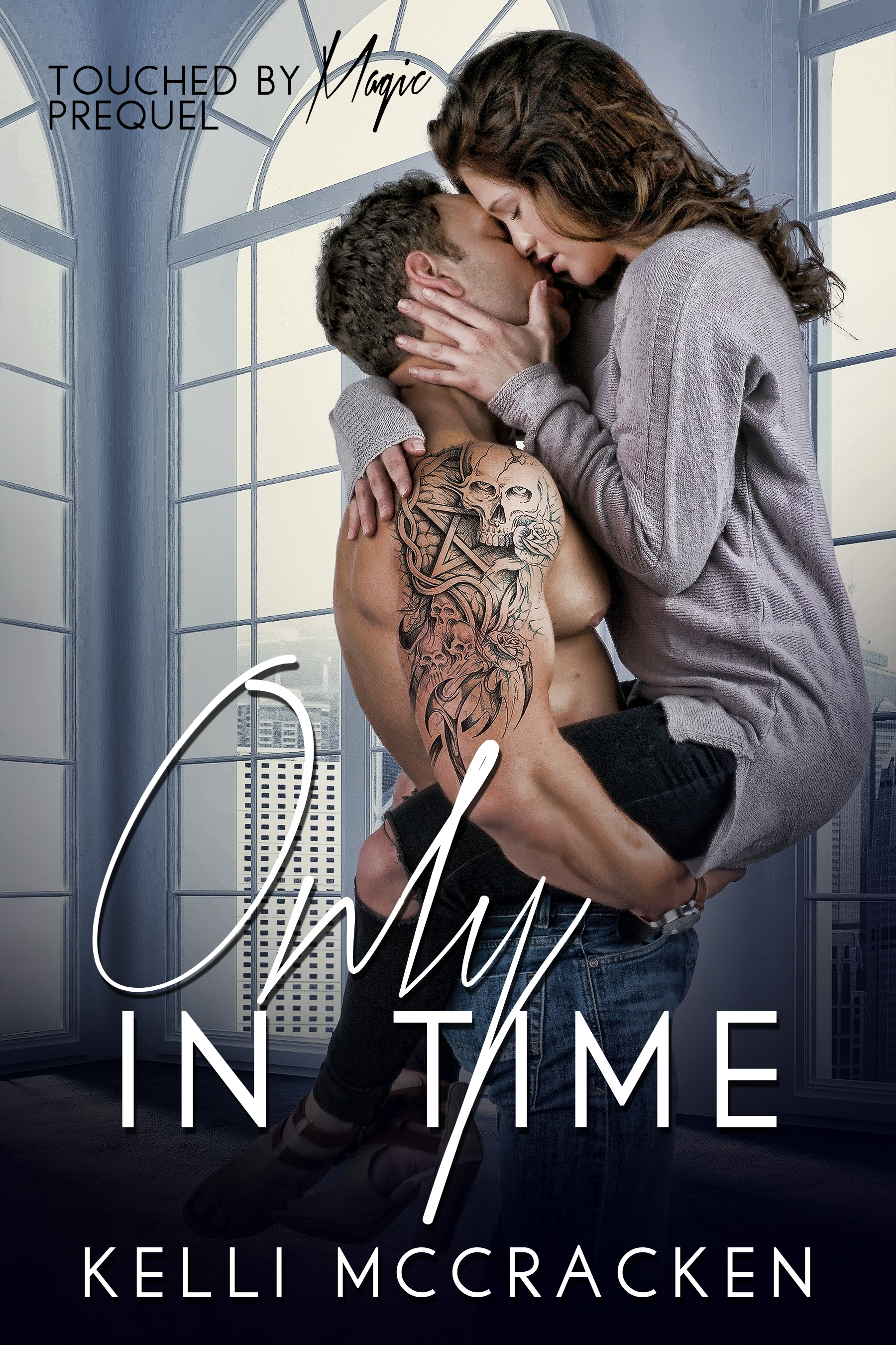 Only in Time (Touched by Magic Prequel)