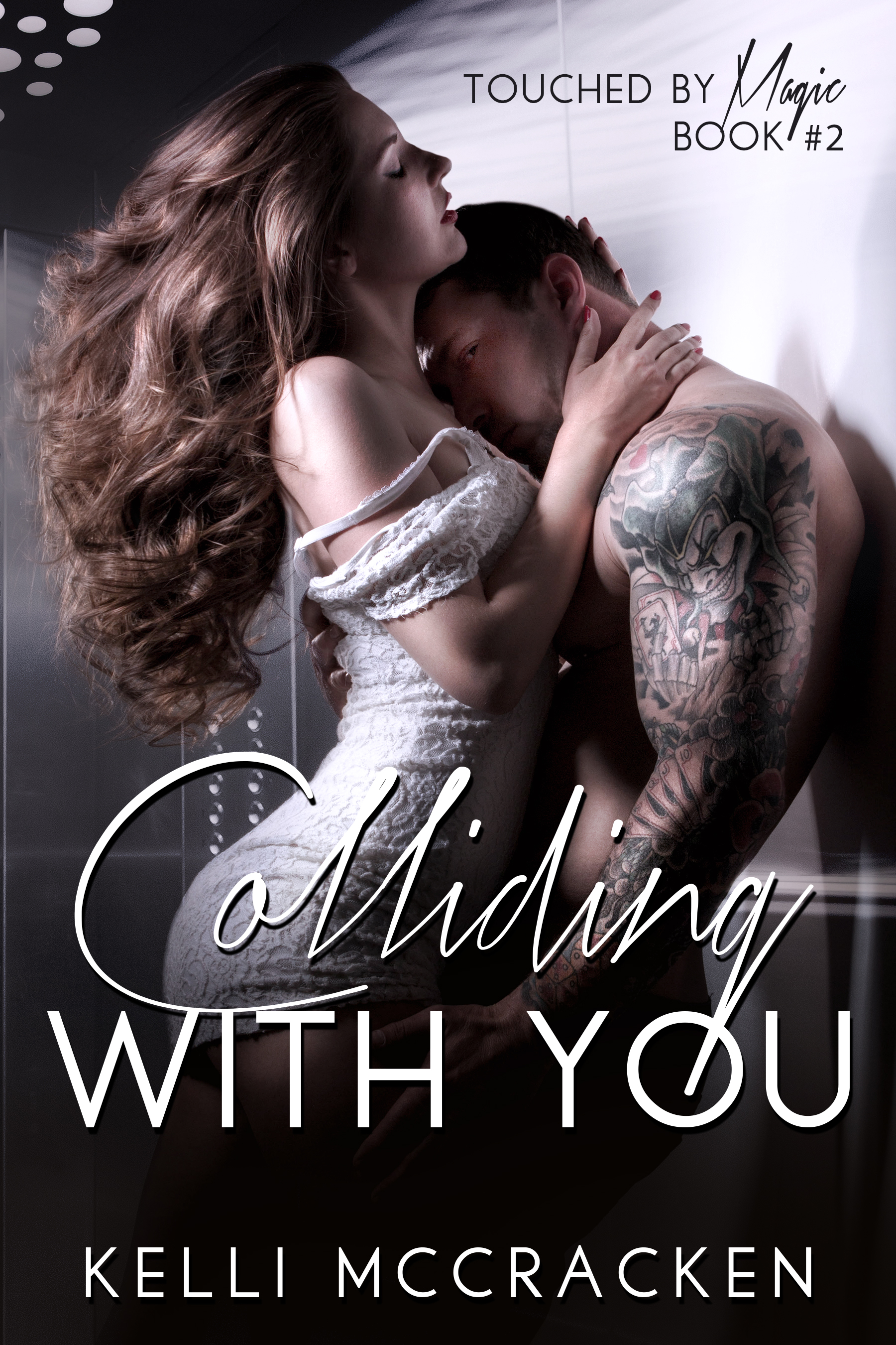 Colliding with You (Touched by Magic #2)