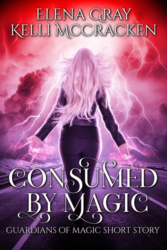 Consumed by Magic: Guardians of Magic Short Story